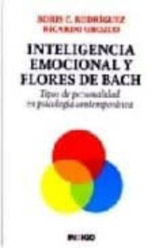 inteligencia emocional y flores de bach: tipos de personalidad en psicologia contemporanea-boris c. rodriguez-ricardo orozco-9788496381278