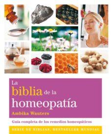 la biblia de la homeopatía-ambika wauters-9788484455011