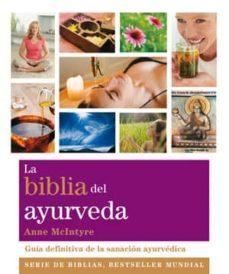 la biblia del ayurveda-anne mcintyre-9788484454281