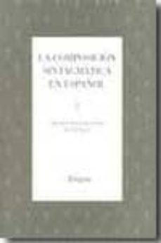 la composicion sintagmatica en español-cristina buenafuentes de la mata-9788493839505