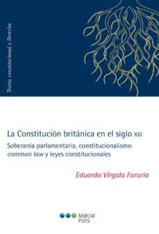 la constitucion britanica en el siglo xxi-eduardo virgala foruria-9788491235538
