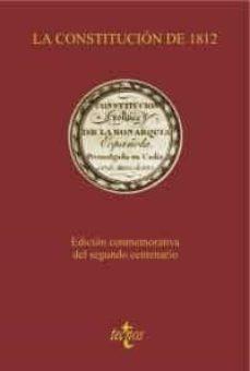 la constitucion de 1812 (ed. conmemorativa del segundo centenario )-9788430954759