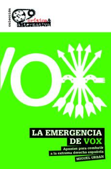 la emergencia de vox-miguel urban crespo-9788494988325