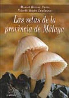 las setas de la provincia de malaga-manuel becerra parra-9788496607507