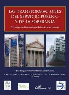 las transformaciones del servicio publico y de la soberania-jose joaquin fernandez alles-9788413240954
