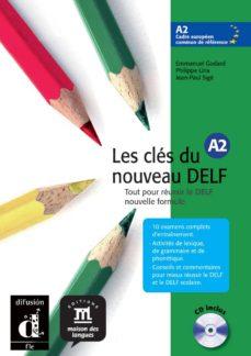 les cles du nouveau: delf a2 (incluye audio-cd)-9788484433538
