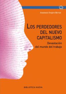 los perdedores del nuevo capitalismo-anastasio ovejero bernal-9788416170807
