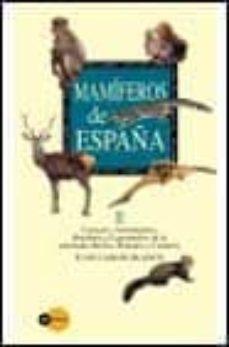 mamiferos de españa (vol. ii) (guia de campo)-juan carlos blanco-9788408028277