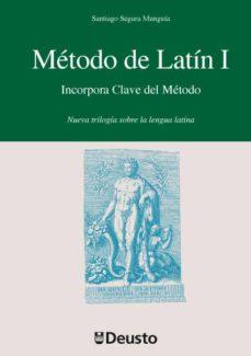 metodo de latin i(incorpora clave del metodo):nueva trilogia sobr e la lengua latina-santiago segura munguia-9788498303469