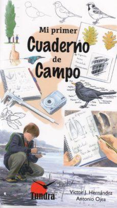 mi primer cuaderno de campo-victor j. hernandez-9788416702503