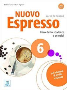 nuovo espresso 6 libro dello studente e esercizi c2 libro + cd audio: alum+mp3 online-9788861826106