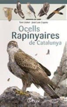 ocells rapinyaires de catalunya-toni llobet-9788490346785