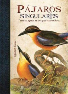pajaros singulares: todas las especies de aves y sus caracteristi cas-clara svetoslava-9788466224512