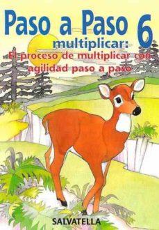 paso a paso. multiplicar 6-pilar bori-9788472109575