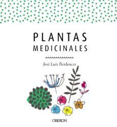 plantas medicinales (ed. actualizada 2018)-jose luis berdonces-9788441539952