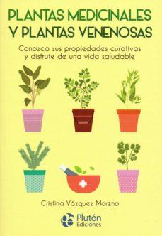 plantas medicinales y plantas venenosas-cristina vázquez moreno-9788417079840