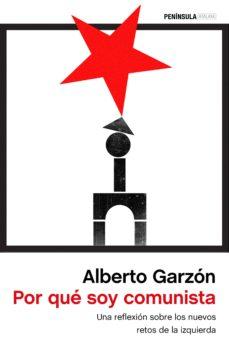por que soy comunista-alberto garzon espinosa-9788499426389