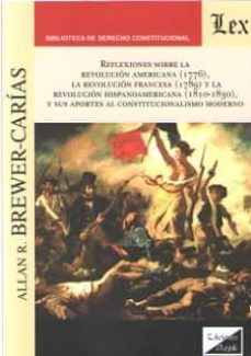 reflexiones sobre la revolucion americana (1776), la revolucion f rancesa (1789)-allan r. brewer-carias-9789563926088