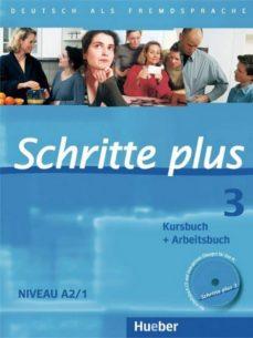 schritte plus 3. kursbuch + arbeitsbuch mit audio-cd zum arbeitsbuch: deutsch als fremdsprache. niveau a2/1 kursbuch +-9783190119134