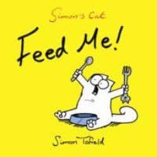 simon s cat iv: tengo hambre-simon tofield-9788415355557