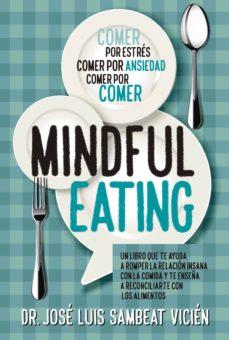 técnicas de mindful-eating-jose luis sambeat vicien-9788417057374