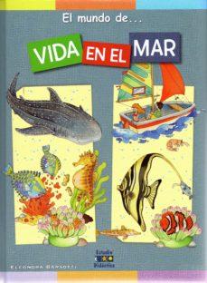 vida en el mar (el mundo de...)-eleonora barsotti-9788497868303