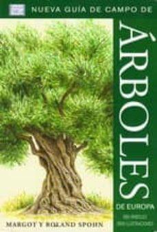 árboles de europa. nueva guía de campo-margot spohn-roland spohn-9788428215466