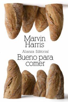 bueno para comer: enigmas de alimentacion y cultura-marvin harris-9788420674384