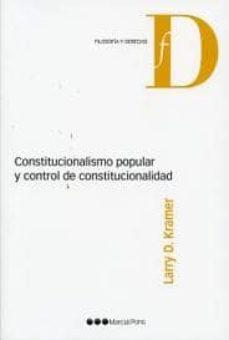 constitucionalismo popular y control de constitucionalidad-larry kramer-9788497688956