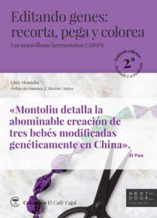 editando genes: recorta, pega y colorea-lluís montoliu josé-9788412068597