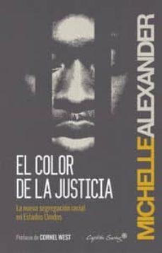 el color de la justicia-michelle alexander-9788494287923