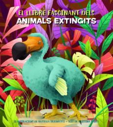 el fascinant llibre dels animals extingits-cristina banfi-9788468271170