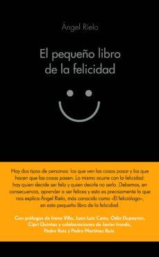 el pequeño libro de la felicidad-angel rielo-9788416253708