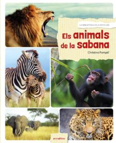 els animals de la sabana-christine pompei-9788416844524