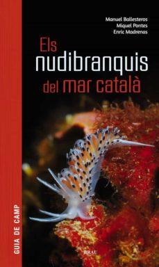els nudibranquis del mar català-manuel ballesteros vázquez-miquel pontes garcia-9788415885924