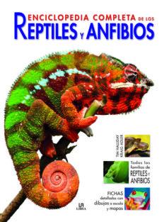 enciclopedia completa de reptiles y anfibios-tim halliday-kraig adler-9788466223034