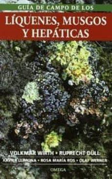 guia de campo de los liquenes, musgos y hepaticas-volkmar wirth-ruprecht dull-9788428212663