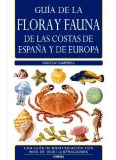 guia de la flora y fauna de las costas de españa y europa-andrew campbell-9788428215008