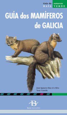 guia dos mamiferos de galicia-juan ignacio diaz d a silva-9788496893207