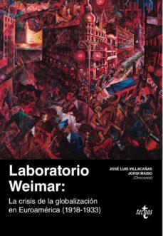 laboratorio weimar. la crisis de la globalización en euroamérica (1918-1933)-9788430978861
