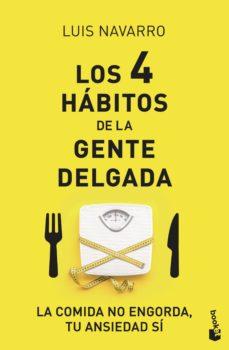 los 4 hábitos de la gente delgada-luis navarro sanz-9788408222163