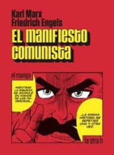 el manifiesto comunista (el manga)-karl marx-friedrich engels-9788416763238