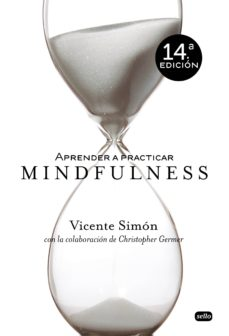 aprender a practicar mindfulness-vicente simon-9788415132042