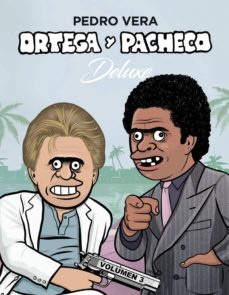 ortega y pacheco deluxe (vol. 3)-pedro vera-9788416880676