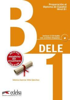pack dele b1 (libro + claves)-monica maria garcia-viño sanchez-9788490816912