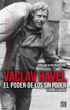poder de los sin poder, el-vaclav havel-9788490550120