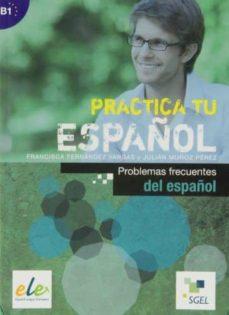 practica problemas frecuentes del españo-9788497787284