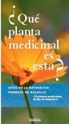 ¿que planta medicinal es esta? - guias de la naturaleza-9788428217118