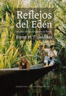 reflejos del edén-birute m.f. galdikas-9788415862031