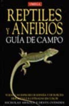 reptiles y anfibios: guia de campo-nick arnold-9788428212533